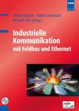 Fachbuch: Industrielle Kommunikation mit Feldbus und Ethernet